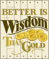 wisdom,proverbs 16:16,better than gold,gold coin,board sign background,bible verse for plotter,bible verse for vinyl cutter,decorative scroll,wisdom,proverbs 16:16,gold coin,bible verse for plotter,bible verse for vinyl cutter