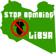 stop,bombing,libya,war,peace,bomb,nato,usa,france,nuclear,africa,terror,obama,sarkozy,imperialism,oil,capitalism