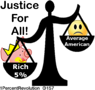 157,revolution,justice,all,american,dream,only,rich,poor,legal,lawyer,politics,government,republican,democrat,revolution,1percentrevolution,justice,all,american,dream,only,rich