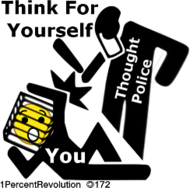 172,revolution,1percentrevolution,fight,thought,police,free,your,mind,think,yourself,politics,government,republican,democrat