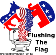 113,revolution,1percentrevolution,greatest,country,earth,flush,toilet,flag,democrat,republican,defend,election
