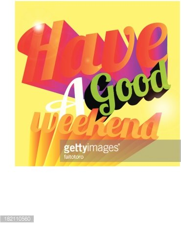 Have A Good Weekend Premium Clipart Clipartlogo Com