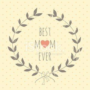 Greeting card for the Mother's day with a laurel wreath