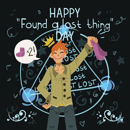 Happy found a lost thing day.