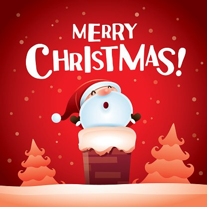 Merry Christmas! Santa Claus in the chimney