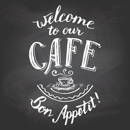 Welcome to our cafe chalkboard printable