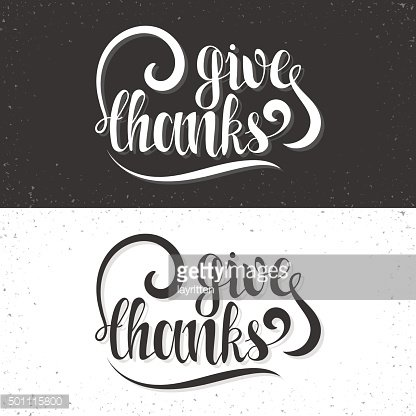 Give thanks phrase. Calligraphy Gift handmade. Lettering for printing