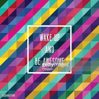 Motivation poster 'wake up and be awesome'