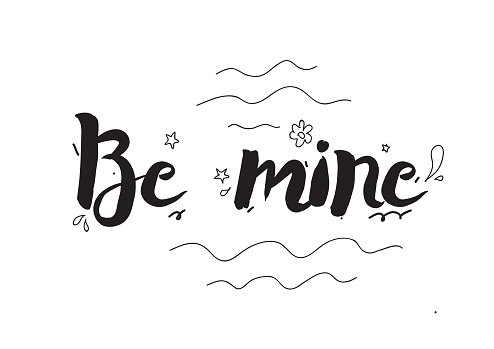 Be mine. Greeting card with calligraphy. Valentines day concept. Hand