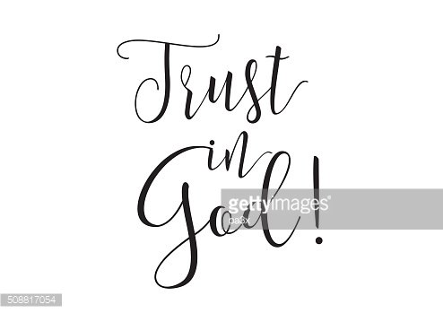 Trust in God inscription. Greeting card with calligraphy. Hand drawn