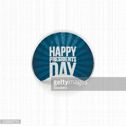 Happy Presidents Day realistic vector blue Label
