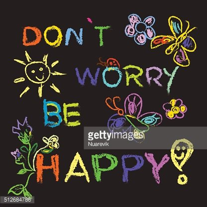 Dont worry be happy slogan colorful