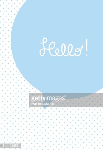 Greeting card or poster template. Speech bubble with hand lettered