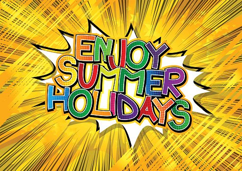 Enjoy Summer Holidays - Comic book style word. Clipart Image