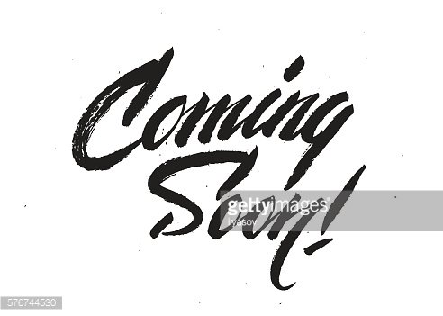 'Coming Soon!' calligraphic lettering