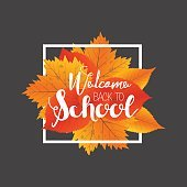 Autumn season welcome back to school. Painted lettering hand drawn.