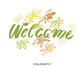 Welcome inscription. Greeting card with calligraphy. Hand drawn design elements.