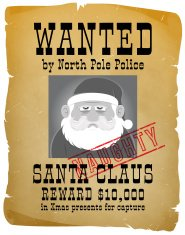 Wanted - Naughty Santa Claus criminal