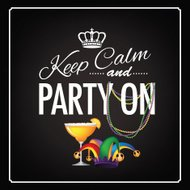 Keep calm and party on Mardi Gras blackboard design