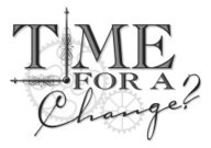 Time For Change Heading