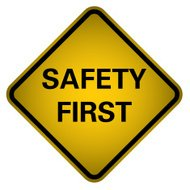 Safety First Sign- Vector
