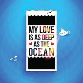 My love is deep as the ocean. Typography design
