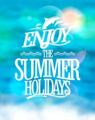 Enjoy the summer holidays backdrop.