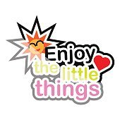 enjoy the little things icon text design on white