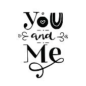 You and me' hand lettering.